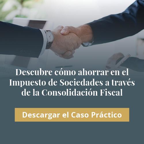 Descarga la guía sobre cómo ahorrar en el Impuesto de Sociedades a través de la Consolidación Fiscal